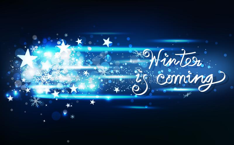 Winter is coming message, snow glowing shooting stars light effect neon, decoration celebration holiday, confetti, snowflakes stock illustration