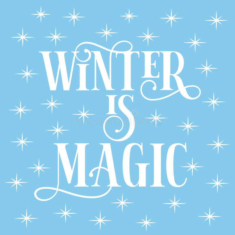 Free Winter Is Magic- Text, With Shining Stars, On Iceblue Background Royalty Free Stock Images - 161002189