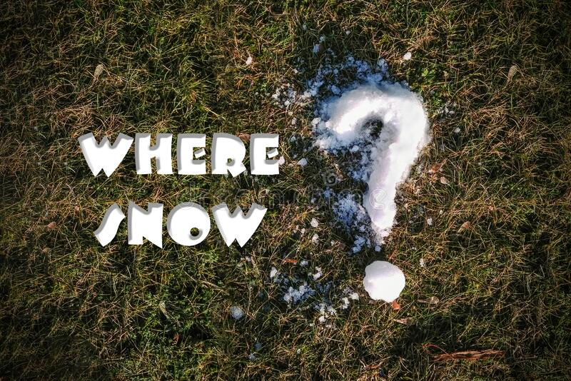 Winter lawn with the inscription: where is the snow Question mark out of the snow on the grass, close-up, copy space.  stock photos