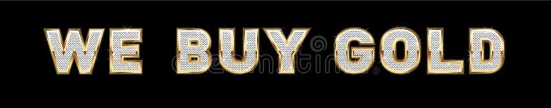 Wir kaufen Goldzeichen lizenzfreie abbildung