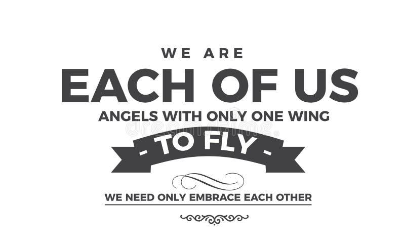 Wir sind jedes von uns Engel mit nur einem Flügel lizenzfreie abbildung