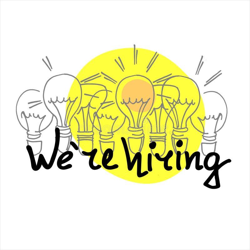 Wir stellen an Handgezogene Einstellungsfahne Konzept von beiden Suche nach den besten Angestellten und dem Streben nach Erfolg lizenzfreie abbildung