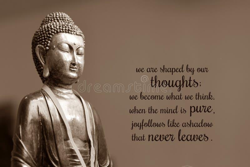 Wir werden durch unsere Gedanken geformt; wir werden, was wir denken Wenn der Verstand rein ist, folgt Freude wie ein Schatten, d lizenzfreie stockfotos