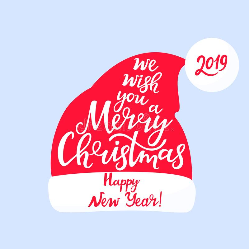 We wish you a merry Christmas and a happy New Year. Hand lettering. Santa Claus hat. We wish you a merry Christmas and a happy New Year. Hand lettering. Santa vector illustration