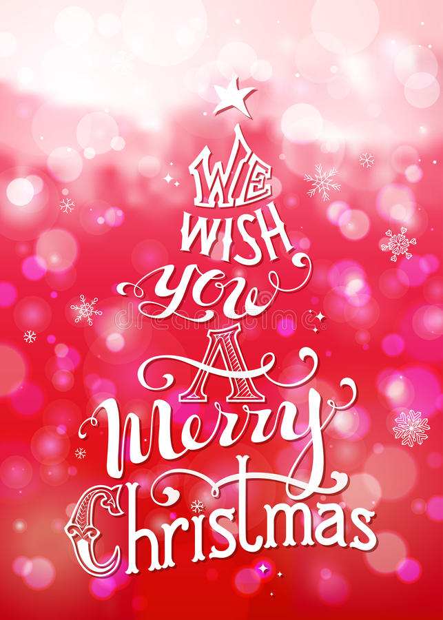We Wish You a Merry Christmas. Merry Christmas Lettering on defocus background. Hand-written text with ornamental elements, snowflakes, star on the top. Bright vector illustration