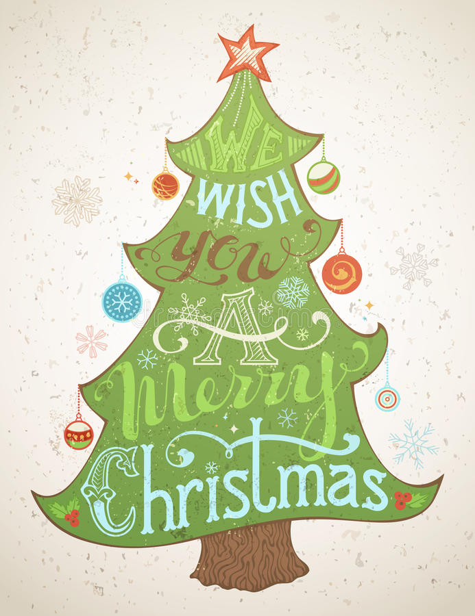We Wish You a Merry Christmas. Merry Christmas Lettering inside the Christmas Tree. Hand-written text, holly berry, Christmas balls, snowflakes, star on the top stock illustration