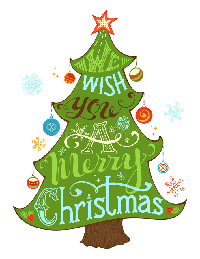 We Wish You a Merry Christmas. Merry Christmas Lettering in Christmas Tree Silhouette. Hand-written text, holly berry, Christmas balls, snowflakes, star on the vector illustration
