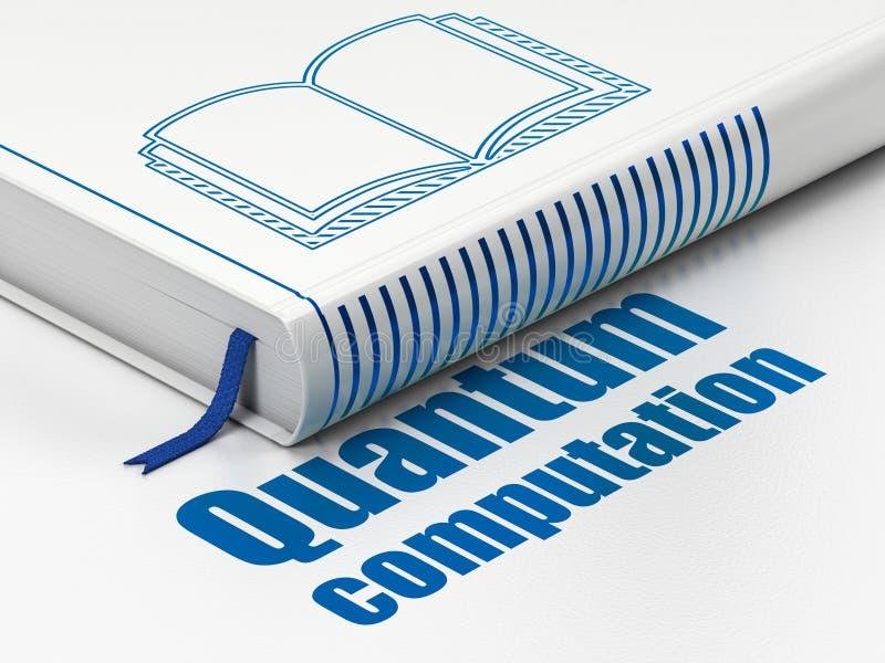 Wissenschaftskonzept: buchen Sie Buch, Quantums-Berechnung auf weißem Hintergrund lizenzfreie abbildung