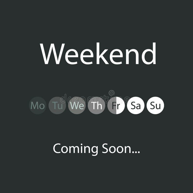 Wochenendes bald kommend Illustration vektor abbildung