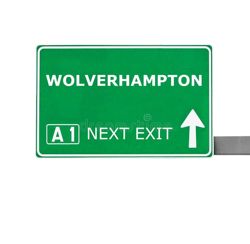 WOLVERHAMPTON road sign isolated on white stock image