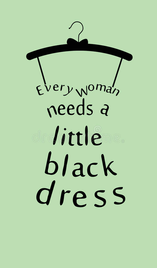 Woman dress with quote. royalty free illustration