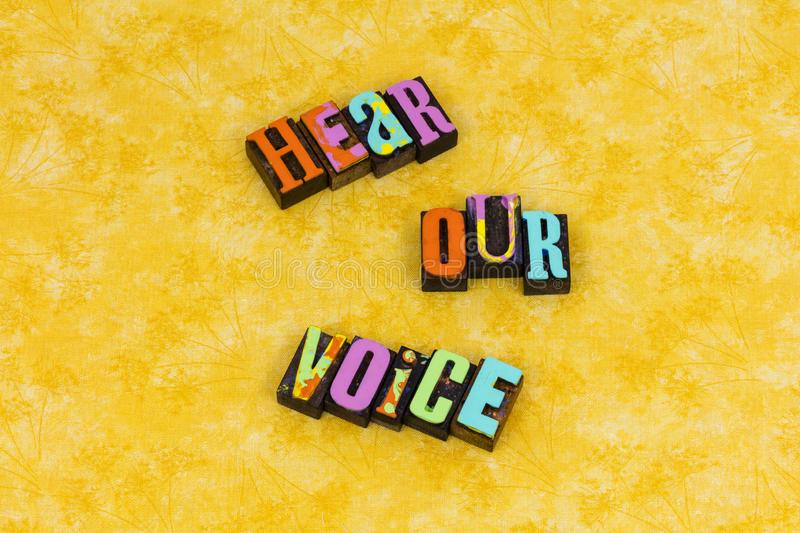 Hear our voice feminism feminist. Woman gender hear our voice leadership letterpress typography message feminism feminist success speak determination career royalty free stock images