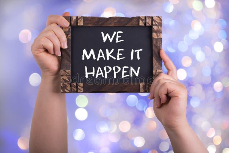 We make it happen stock image