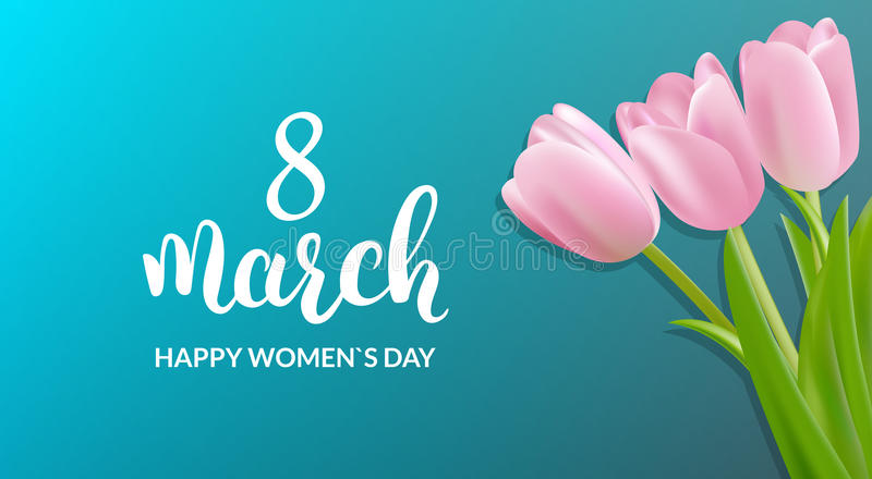 Womans Day greeting card. 8 March holiday background. Tulips bouquet and calligraphy vector illustration