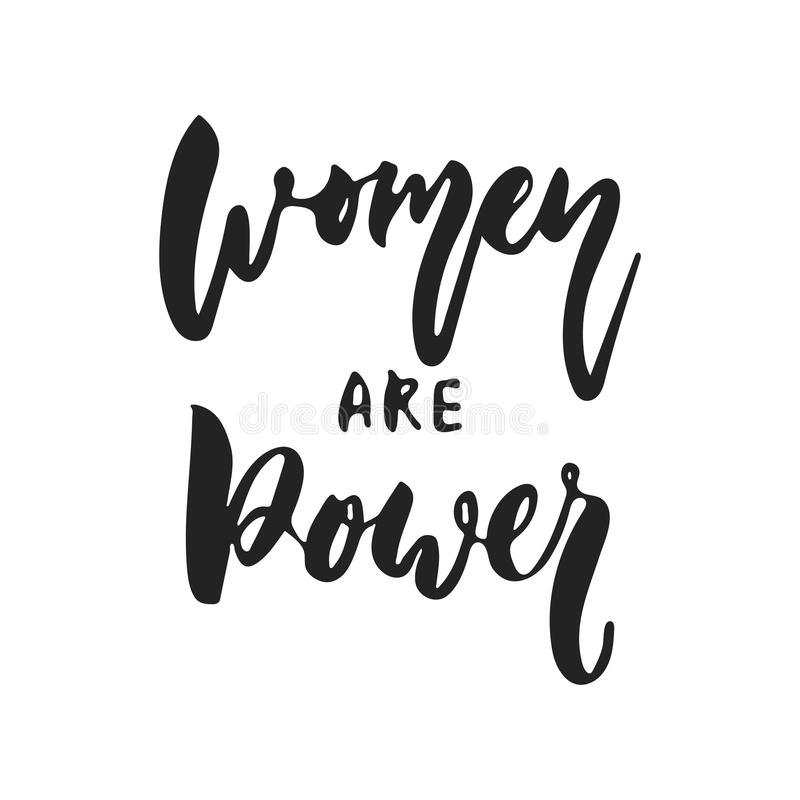 Women are power - hand drawn feminism lettering phrase isolated on the black background. Fun brush ink vector stock illustration