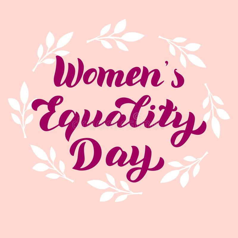 Women`s Equality Day card. Celebration lettering typography design. Feminist holiday banner. royalty free illustration