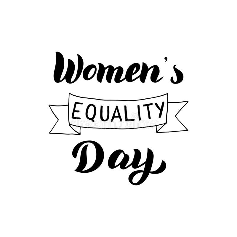 Women`s Equality Day lettering text. Celebration typography design card. Feminist holiday sign. Vector stock illustration
