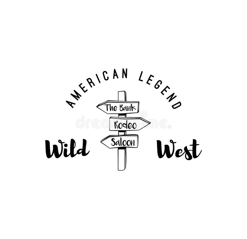 Wooden direction arrow sign label. Rodeo Wild West Badge. American Cowboy. Vector Illustration. Isolated On White stock illustration