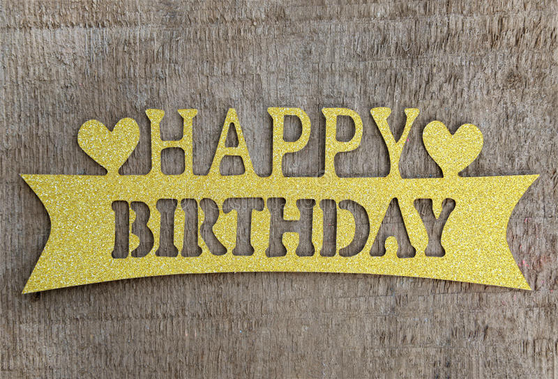 Wooden Happy Birthday Card Gold Color. Wooden Happy Birthday Card Gold Color royalty free stock photography
