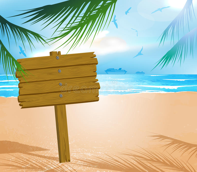 Wooden signboard on idealistic tropical beach. Vector illustration of Wooden signboard on idealistic tropical beach royalty free illustration