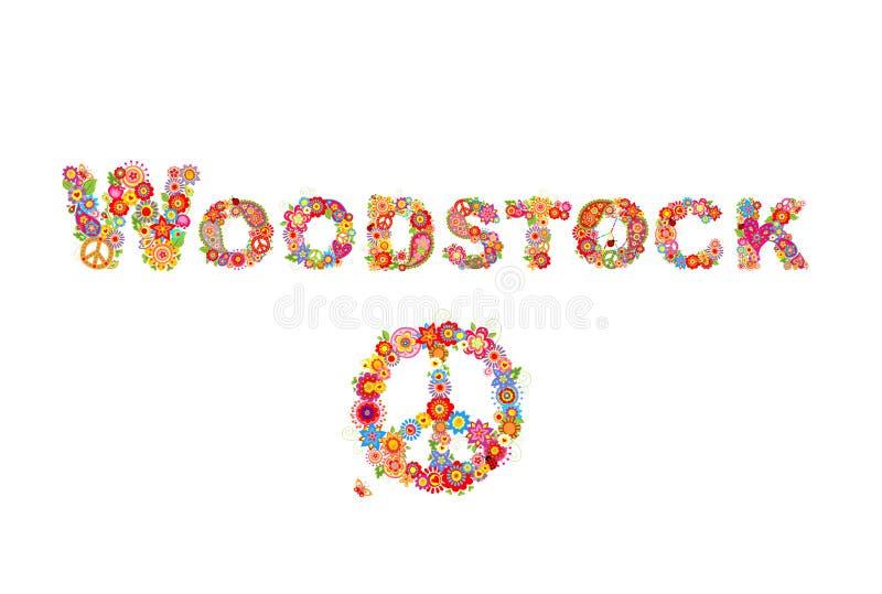 Woodstock coloré fleurit l'inscription et le symbole de paix hippie avec flower power pour la copie de T-shirt, l'affiche de part illustration stock