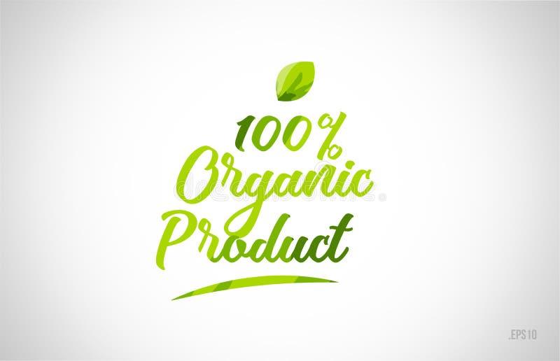 100% woord van het biologisch product het groene blad op witte achtergrond royalty-vrije illustratie