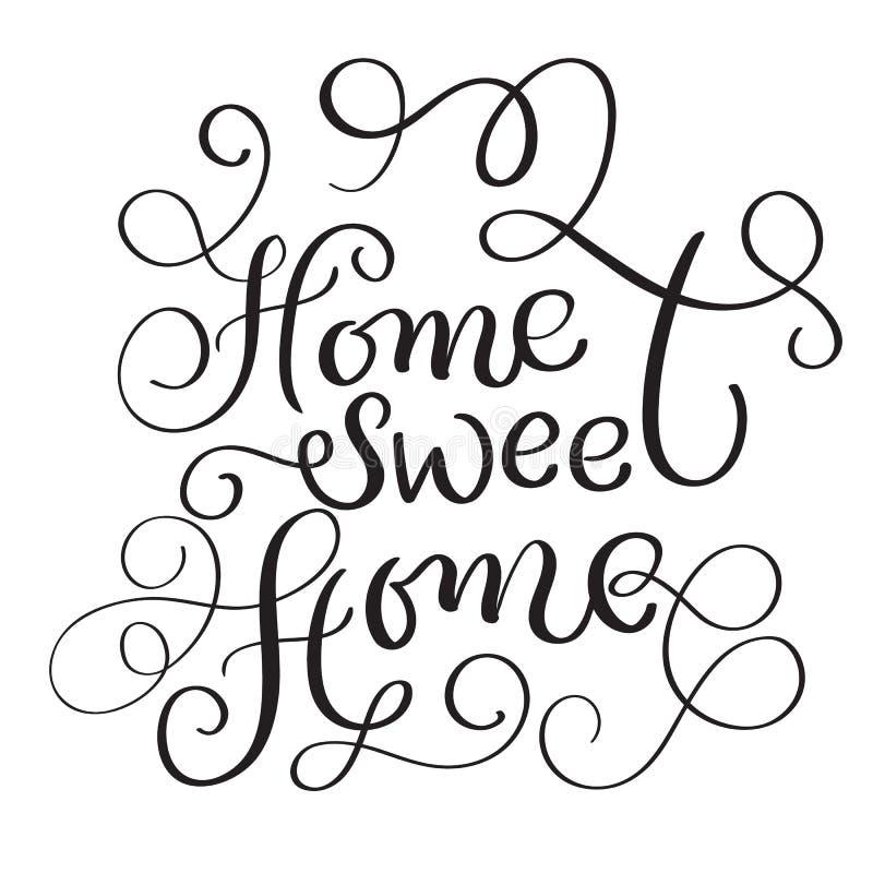 Woorden van het huis de Zoete Huis op witte achtergrond Hand getrokken Kalligrafie die Vectorillustratie EPS10 van letters voorzi stock illustratie