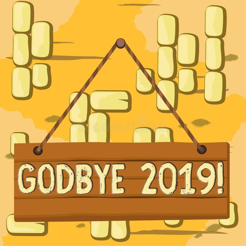 Woordschrijvende tekst God bye 2019 Zakenconcept voor welwillendheid bij het parkeren of aan het eind van vorig jaar Hout stock illustratie
