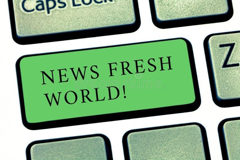 Word écrivant à nouvelles des textes le monde frais Concept d'affaires pour des informations nouvellement reçues particulièrement images libres de droits
