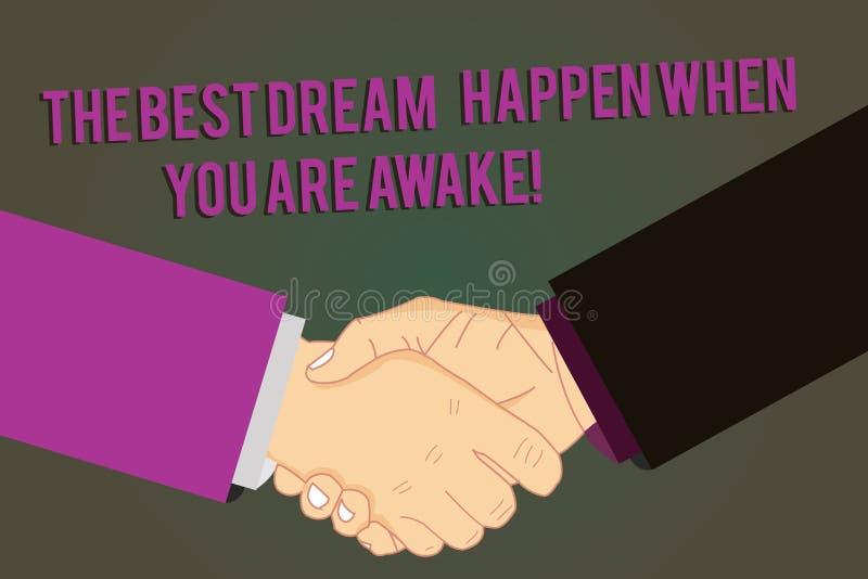 Word écrivant à texte le meilleur rêve pour se produire quand vous êtes éveillé Concept d'affaires pour l'arrêt rêvant l'analyse  illustration stock