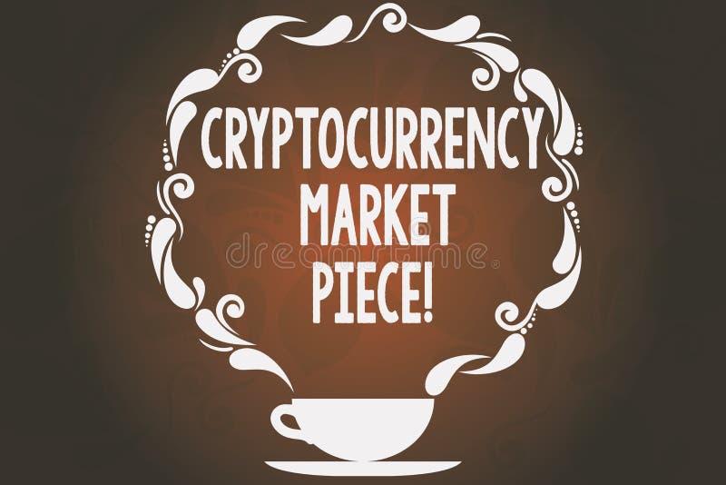 Word écrivant le morceau du marché de Cryptocurrency des textes Concept d'affaires pour les capitaux de Digital qui peuvent être  illustration libre de droits