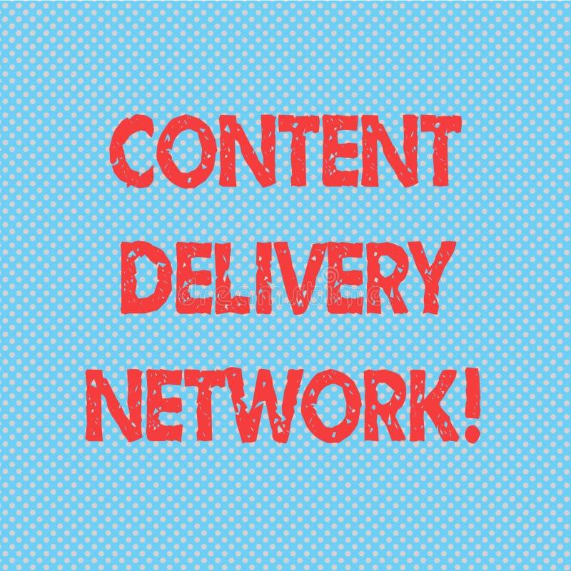 Word écrivant le texte Content Delivery Network Concept d'affaires pour le réseau géographiquement dispersé de la polka sans cout illustration libre de droits