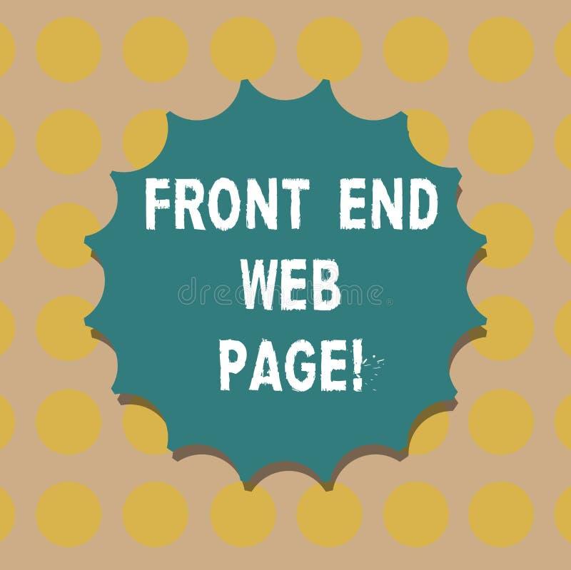 Word écrivant le texte Front End Web Page Concept d'affaires pour convertir des données en interface graphique pour le joint vide illustration libre de droits