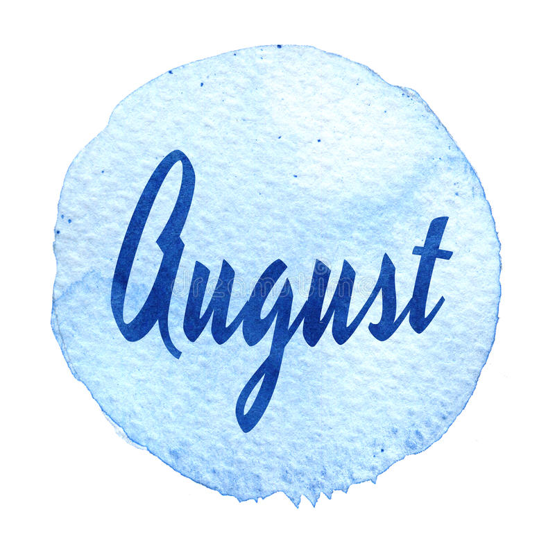 Download Word August On Blue Watercolor Background. Sticker, Label, Round Shape Stock Illustration - Illustration of color, creative: 83721713
