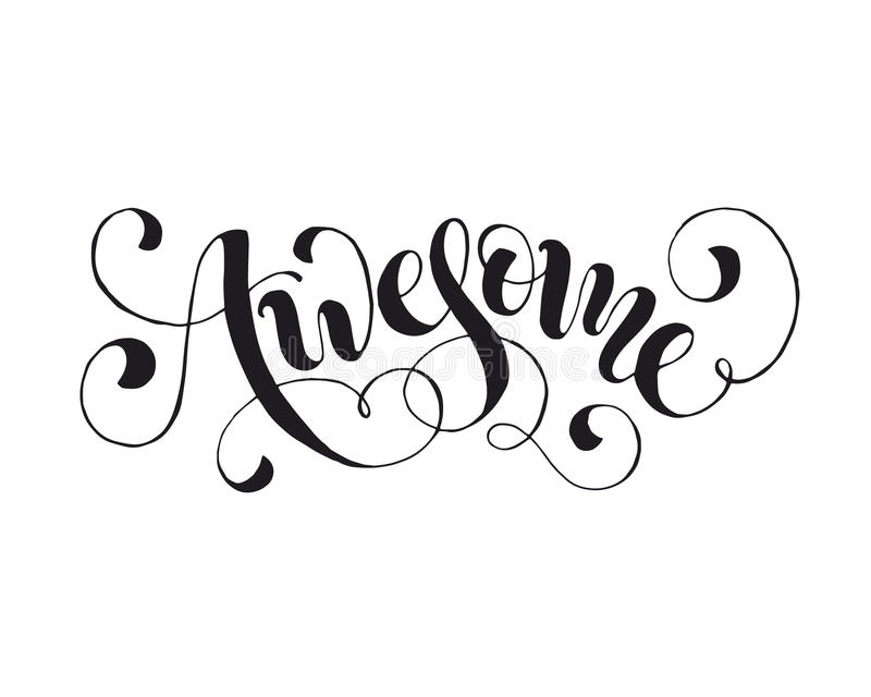 Word awesome isolated. Awesome word isolated on white background. Handwritten calligraphic awesome text stock illustration