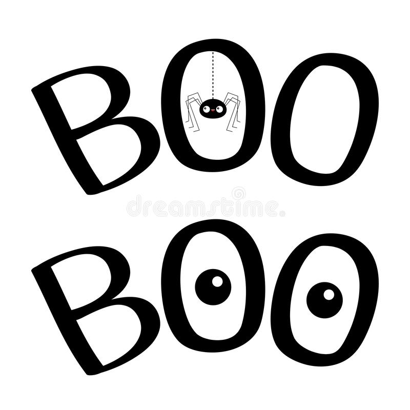 Free Word BOO Text With Hanging Spider Insect Silhouette. Two Eyes. Cute Cartoon Kawaii Character Set. Happy Halloween Greeting Card. Royalty Free Stock Photography - 152616717