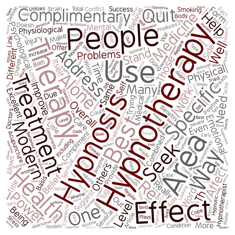 Word Cloud Text Background Concept. Hypnotherapy The Best Complimentary Therapy text background wordcloud concept royalty free stock photos