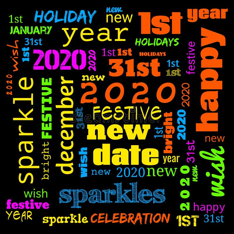2020 word cloud,2020 text,latter, happy new year 2020 word cloud, word cloud use for banner, painting, motivation, web-page, stock illustration