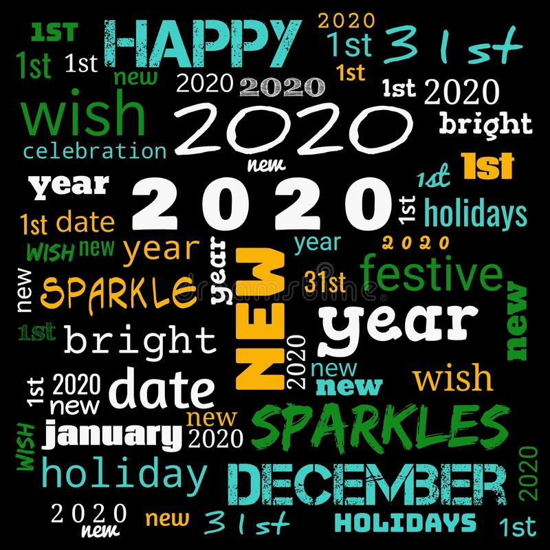 2020 word cloud,2020 text,latter, happy new year 2020 word cloud, word cloud use for banner, painting, motivation, web-page, royalty free illustration