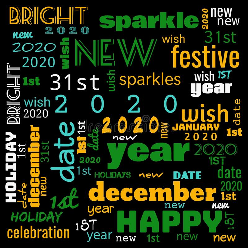 2020 word cloud,2020 text,latter, happy new year 2020 word cloud, word cloud use for banner, painting, motivation, web-page, royalty free stock image