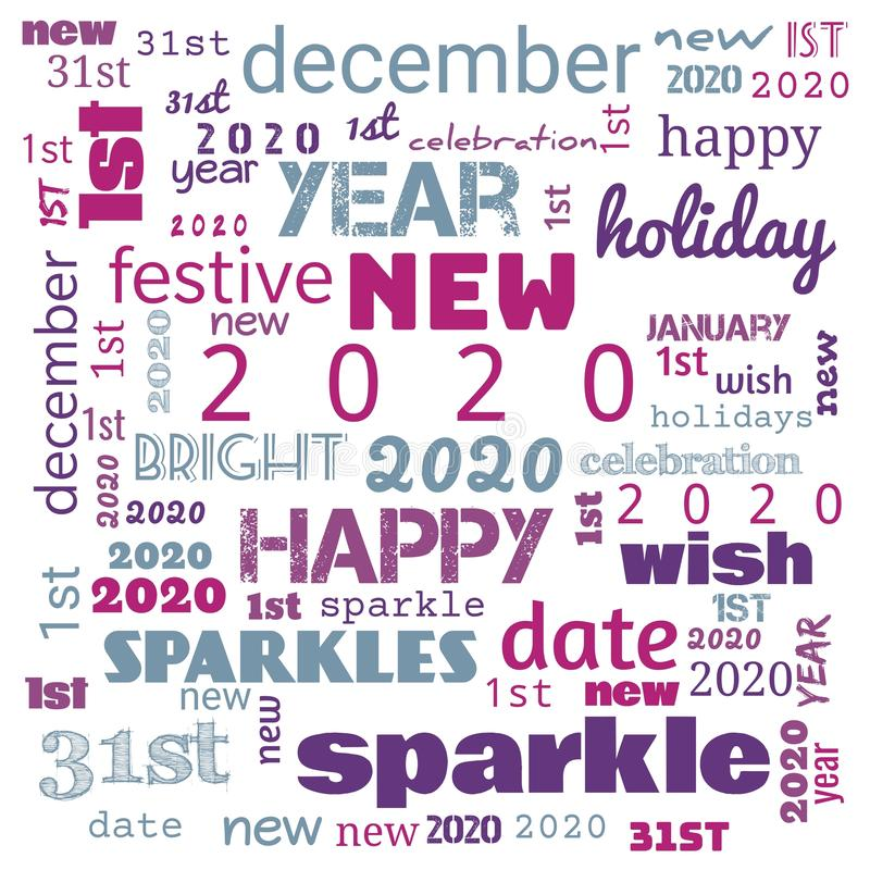 2020 word cloud,2020 text,latter, happy new year 2020 word cloud, word cloud use for banner, painting, motivation, web-page, royalty free stock images