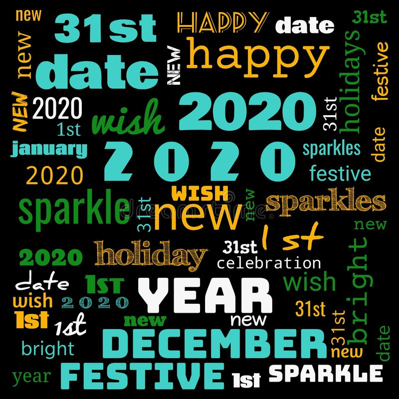 2020 word cloud,2020 text,latter, happy new year 2020 word cloud, word cloud use for banner, painting, motivation, web-page, stock image