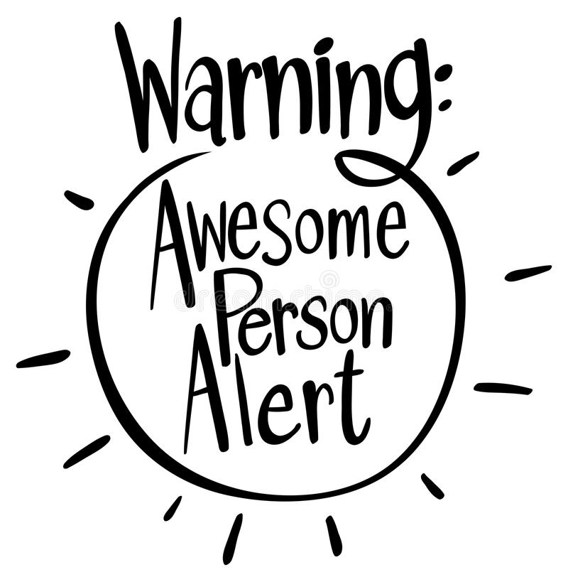 Word expression for awesome person alert. Illustration stock illustration