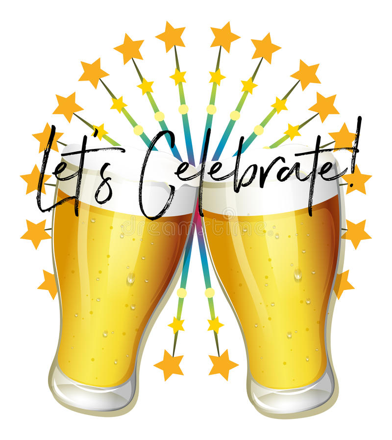 Word expression for let`s celebrate with two glasses of beer royalty free illustration