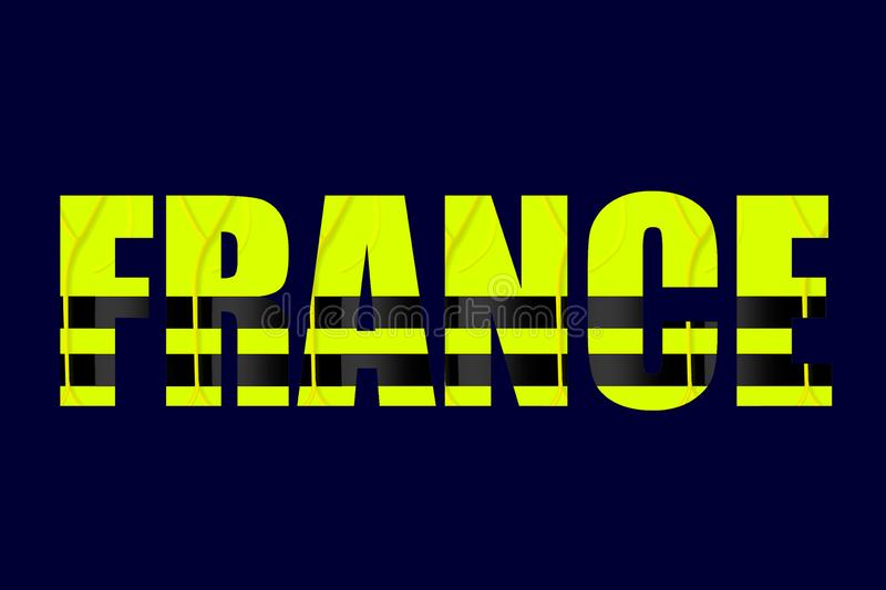 The word `France` on a blue background. The letters inside of the background are yellow signal vests. vector illustration