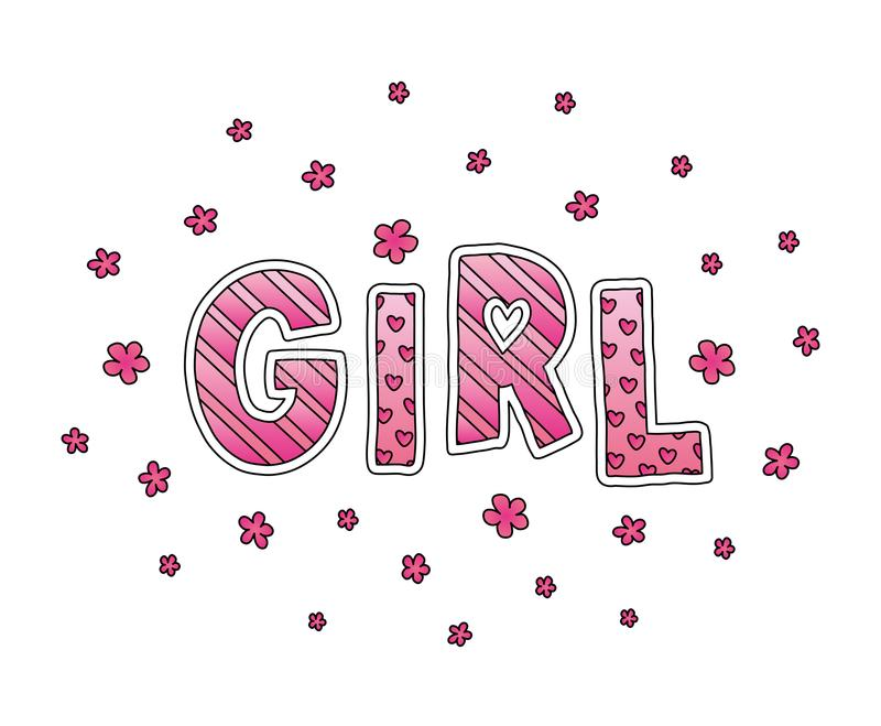 Word Girl with flowers. Hand lettering. Pink colors. Print for cards, woman shirt and baby clothes. Vector illustration. stock illustration