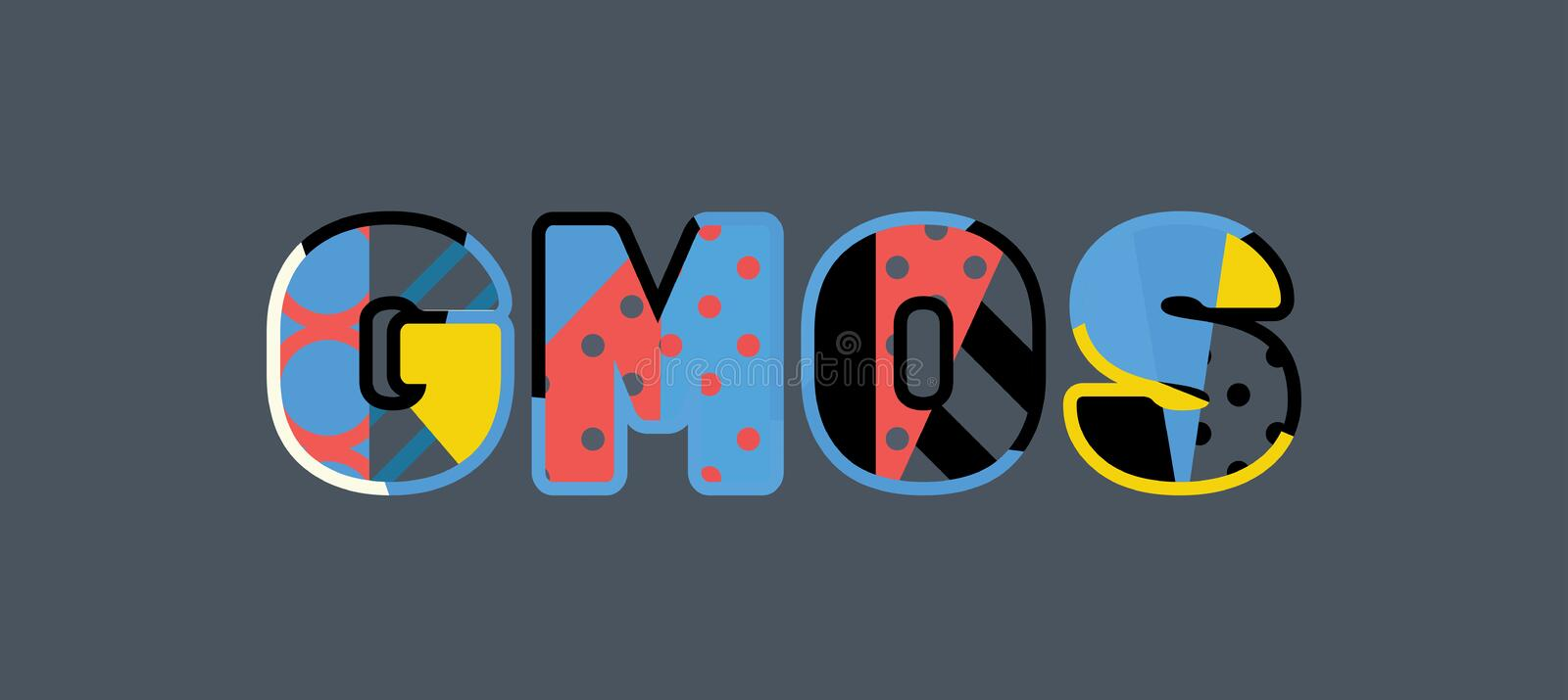 GMOs Concept Word Art Illustration. The word GMOS concept written in colorful abstract typography. Vector EPS 10 available royalty free illustration