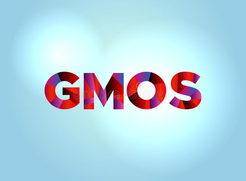 GMOs Concept Colorful Word Art. The word GMOs concept written in colorful fragmented word art on a bright background illustration. Vector EPS 10 available stock illustration