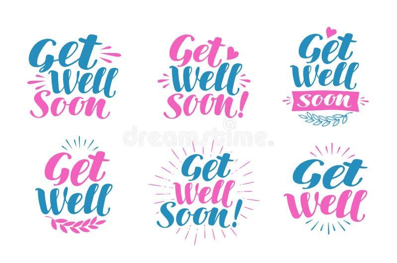 Word goed spoedig, groetkaart Bezoekende zieken, banner Het van letters voorzien, kalligrafie vectorillustratie vector illustratie