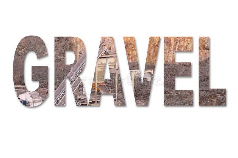 The word gravel with an image of a stone quarry mine inside the word royalty free stock photography